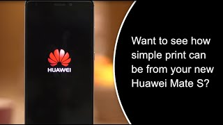 From Unboxing to Printing: Huawei Devices