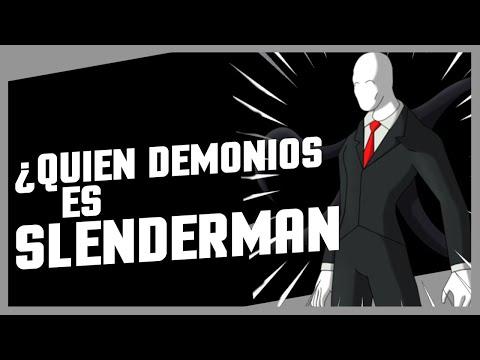 ¿QUIEN DEMONIOS ES SLENDERMAN?