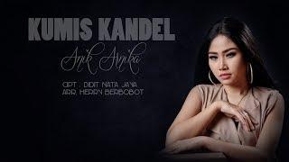KUMIS KANDEL - ANIK ARNIKA [LIRIK Mp3] LAGU TARLING CIREBONAN  TERBARU 2019