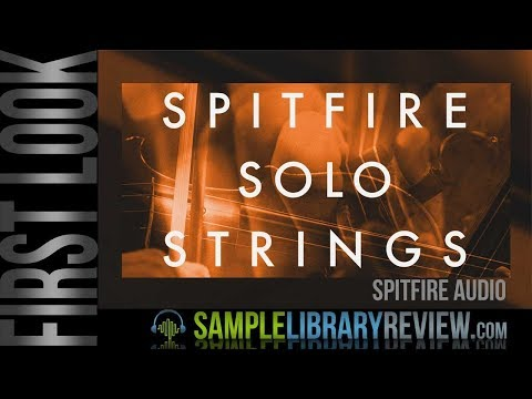 First Look: Spitfire Solo Strings by Spitfire