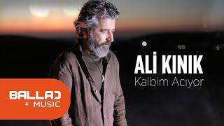 Ali KINIK - Ama Kalbim Acıyor ( ...Ve Yorgun... Ve Yolcu.)