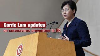 Live: Carrie Lam updates on coronavirus prevention in HK
