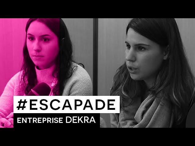 # ESCAPADE : Interview : DEKRA