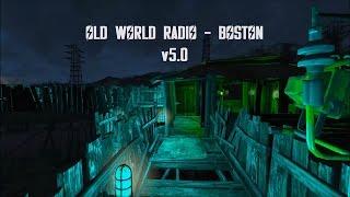 Old World Radio - Boston v5.0 - Fallout 4 mod trailer