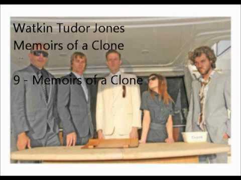9 - Memoirs of a Clone - Watkin Tudor Jones