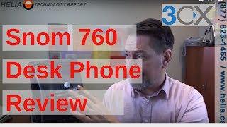 Snom 760 Desk Phone Review