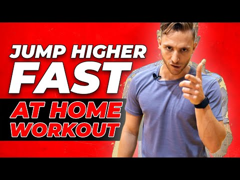 Jump Higher FAST With This at HOME Workout! �