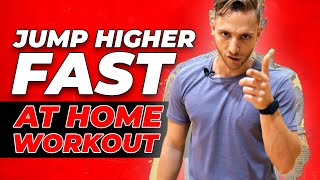 Jump Higher FAST With This at HOME Workout! 🏡