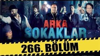 ARKA SOKAKLAR 266. BÖLÜM | FULL HD