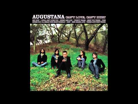 Augustana - Can't Love, Can't Hurt (Full Album) (2008)