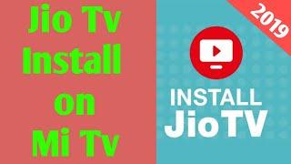 How to install jio tv app on mi tv 2019 | 100% working | jio tv kaise install Kare
