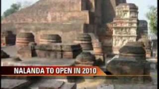 Ancient Nalanda University to re open in 2010