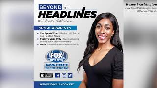 Beyond the Headlines with Renee Washington- Ep. 22- Clevis Murray
