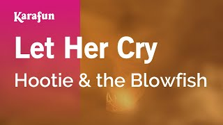 Karaoke Let Her Cry - Hootie And The Blowfish *