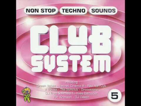 Club System vol. 5 NON STOP TECHNO SOUND (RETRO HOUSE)
