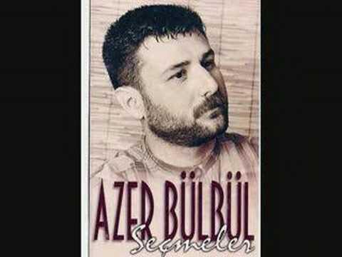 Azer Bülbül Sebebim Olma