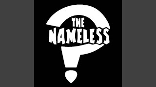 Provided to YouTube by DistroKid Nameless Mind · The Nameless The Nameless ℗ 1063083 Records DK Released on: 2018-11-28 Auto-generated by ...