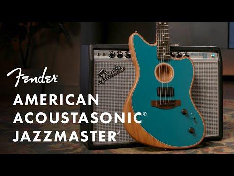 Exploring The American Acoustasonic Jazzmaster   American Acoustasonic Series   Fender