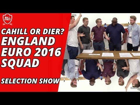 Cahill or Dier? | England Euro 2016 Squad Selection Show