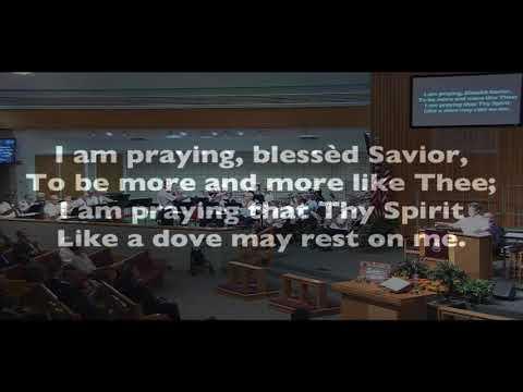 """Song 760  """"I Am Praying Blessed Savior"""""""