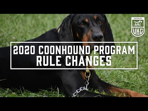 2020 Coonhound Program Rule Changes [UKC Hunting Ops]