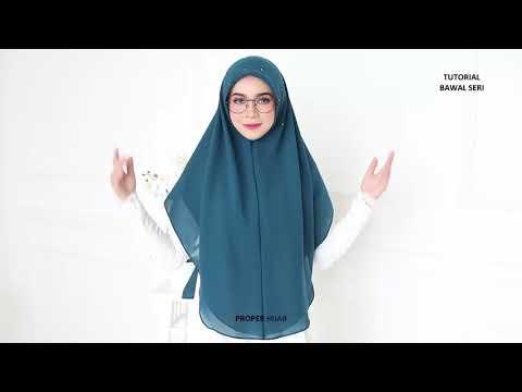 Tutorial Bawal Seri By Proper Hijab