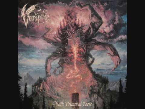 Vampire - With Primeval Force (2017) full album