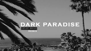 DJ DX - Dark Paradise ft. Lana Del Rey (Remix)