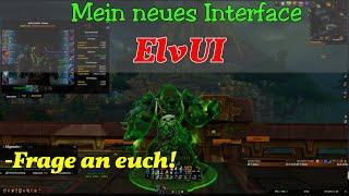 World of Warcraft Inteŗface Addons - Deutsch - Mein Neues UI [ElvUI]