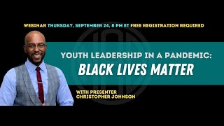 Youth Leadership in a Pandemic: Black Lives Matter
