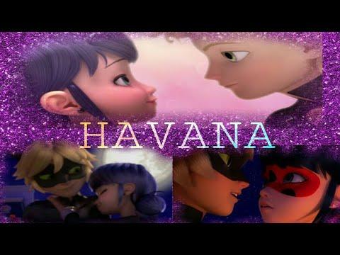 Havana -Camila Cabello Ft. Daddy Yankee- Adrinette~Marichat~Ladynoir - Miraculous Ladybug[AMV]