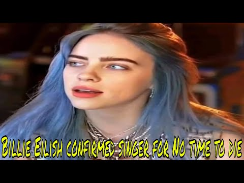 #BillieEilish confirmed as singer for new James Bond theme tune No Time to Die