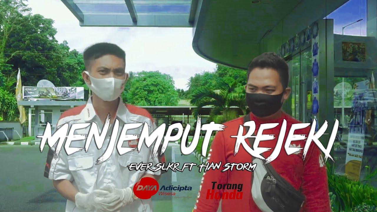 Ever Slkr - Menjemput Rejeki Ft. Tian Storm ( Official Music Video )