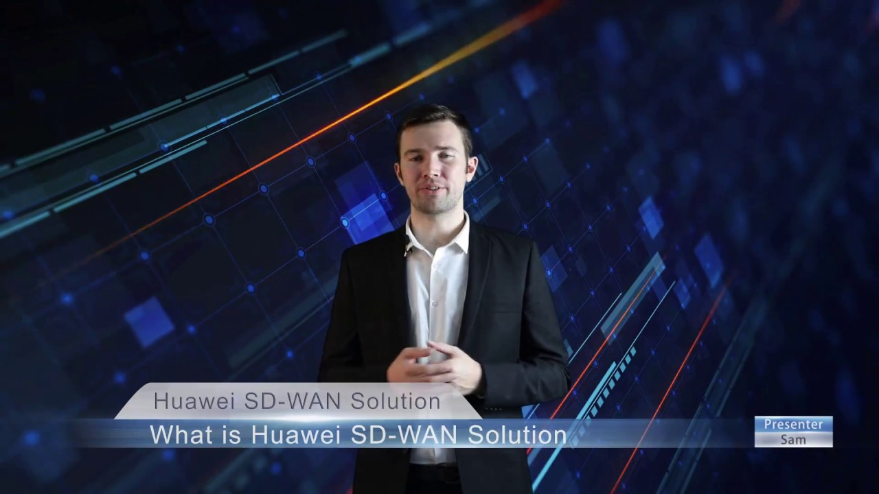 The Advantages And Features Of Huawei Sd Wan Solution For Enterprises Interconnection Youtube