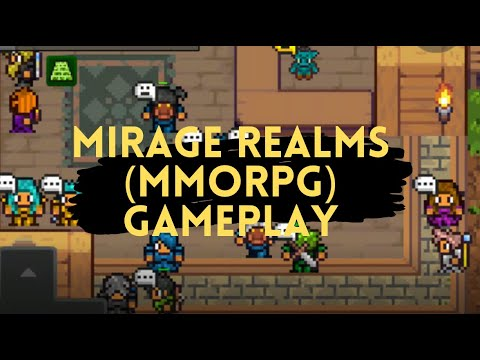 Mirage Realms 2D MMORPG (Early Access/Alpha Test) ~ Android Gameplay