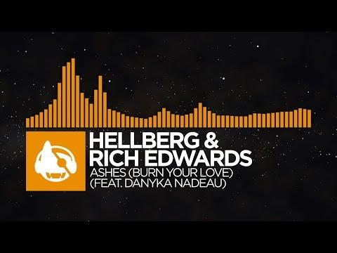 [Progressive House] - Hellberg & Rich Edwards - Ashes (feat. Danyka Nadeau)