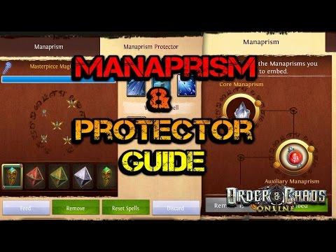 Order And Chaos Online - Manaprism & Protector - Guide