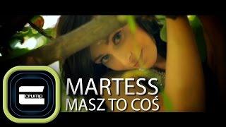 Martess & Crump - Masz To Coś (Oficjalny Teledysk)