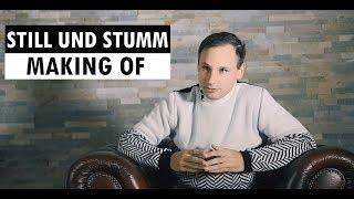 Making of - STILL UND STUMM // VDSIS