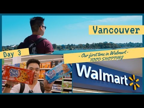 First Time In Walmart Vancouver, British Columbia | By MIKKO