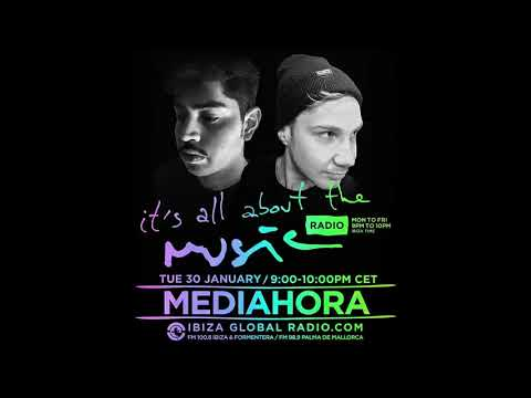 Mediahora - It's All About The Music @ Ibiza Global Radio 30-01-18