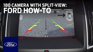 Ford How-To: 180 Camera with Split-View Displ...