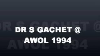 DR S GACHET & MC GQ @ AWOL 1994