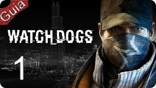 Watch Dogs Walkthrough parte 1 Español PS4