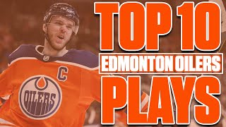 Top 10 Edmonton Oilers Plays From The 2019-20 Season