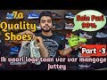 Flat 90% Discounts On Branded Shoes | Guru Kirpa Custom Shop | 7a Quality Shoes
