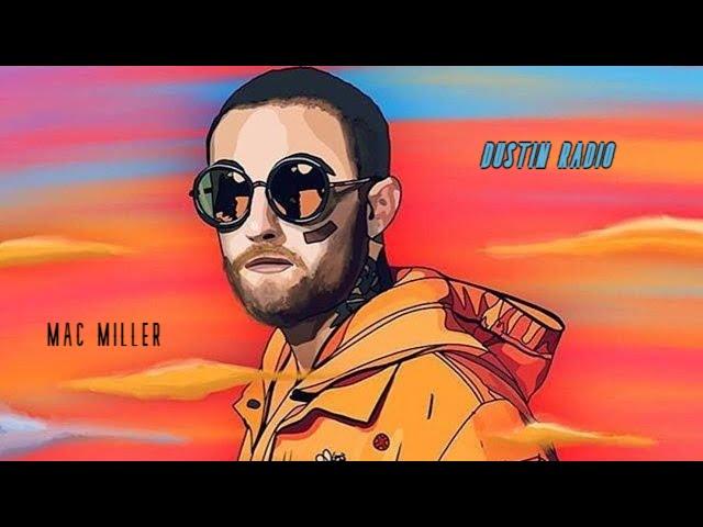 DUSTIN RADIO | MAC MILLER | AUDIO 8D