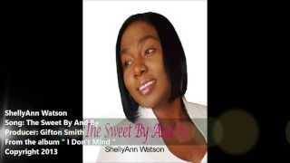 The Sweet by and by  ShellyAnn Watson