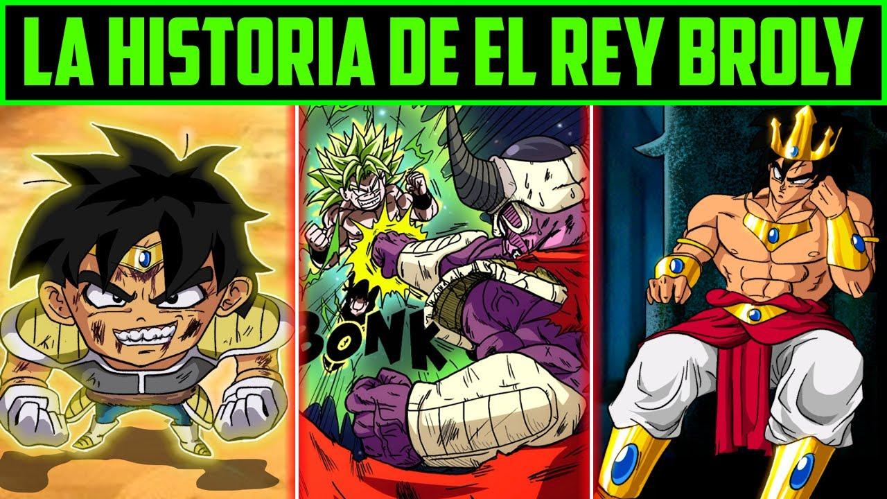 LA HISTORIA DE EL REY BROLY  - DRAGON BALL MULTIVERSE