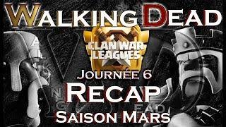 WalkingDead CWL saison Mars Jour 6 | Clash Of Clans